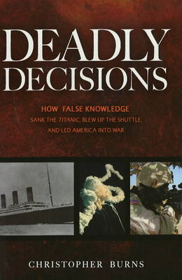 Deadly Decisions (Hardback)