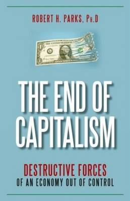 The End Of Capitalism (Hardback)