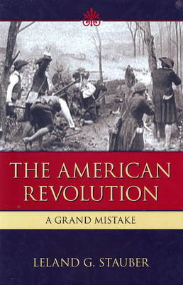 The American Revolution (Hardback)