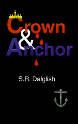 Crown and Anchor (Paperback)