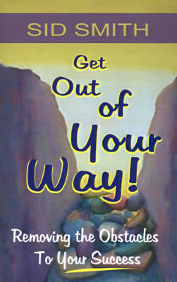 Get Out of Your Way! (Paperback)