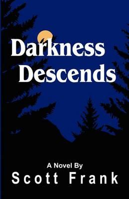 Darkness Descends (Paperback)