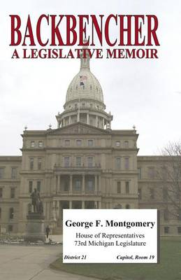 Backbencher: A Legislative Memoir (Paperback)