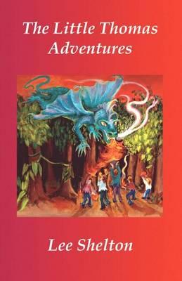 The Little Thomas Adventures (Paperback)
