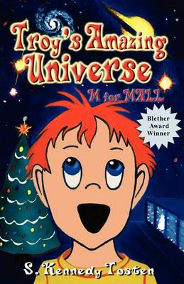 Troy's Amazing Universe: M for Mall (Paperback)