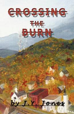 Crossing the Burn (Paperback)