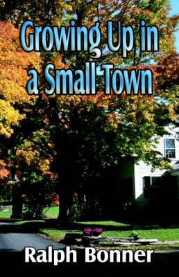Growing up in a Small Town (Paperback)
