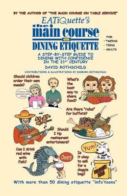 EATiQuette's the Main Course on Dining Etiquette (Paperback)