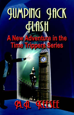 Jumping Jack Flash: A New Adventure in The Time Trippers Series (Paperback)