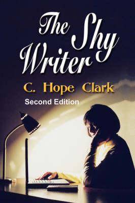 The Shy Writer: An Introvert's Guide to Writing Success (Paperback)