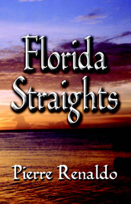 Florida Straights: A Novel (Paperback)