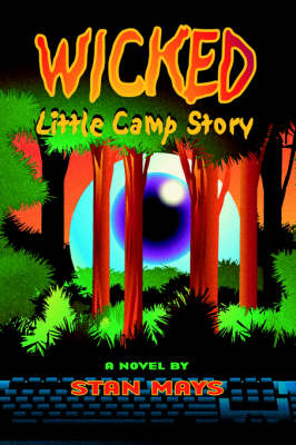 Wicked Little Camp Story (Hardback)