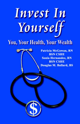Invest in Yourself: Health is the New Real Estate (Paperback)