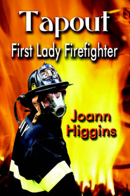 Tapout: First Lady Firefighter (Paperback)