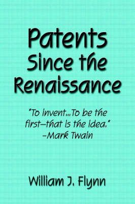 Patents Since the Renaissance (Paperback)