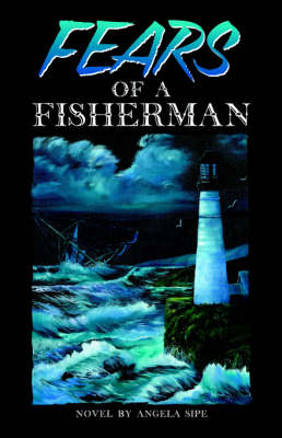 Fears of A Fisherman (Paperback)