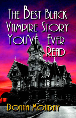 The Best Black Vampire Story You've Ever Read (Paperback)