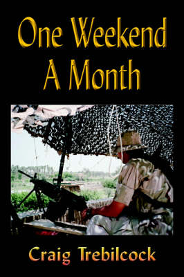 One Weekend a Month (Paperback)