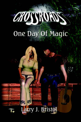 Crossroads: One Day Of Magic (Paperback)