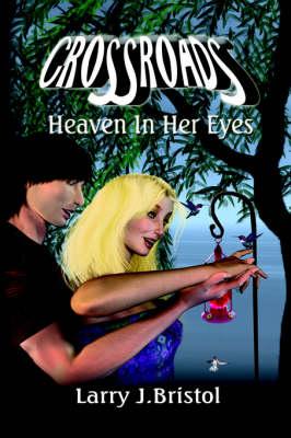 Crossroads: Heaven In Her Eyes (Paperback)