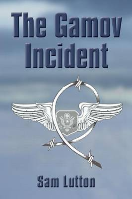 The Gamov Incident (Paperback)
