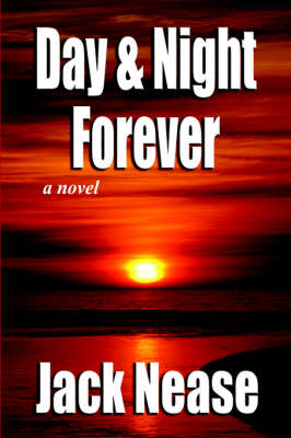 Day and Night, Forever (Hardback)