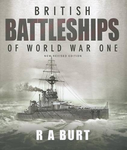 British Battleships of World War One (Hardback)