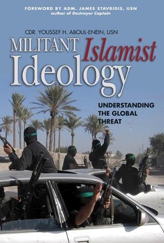 Militant Islamist Ideology: Understanding the Global Threat (Paperback)