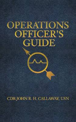 Operations Officer's Guide - Blue and Gold (Paperback)