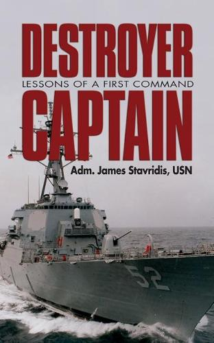 Destroyer Captain: Lessons of a First Command (Paperback)