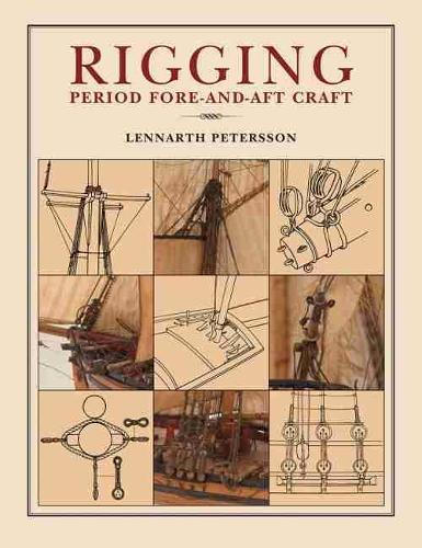Rigging Period Fore-and-Aft Craft (PB) (Paperback)