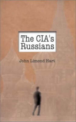 The CIA's Russians (Hardback)