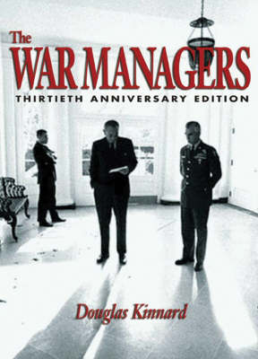 The War Managers: American Generals Reflect on Vietnam (Paperback)
