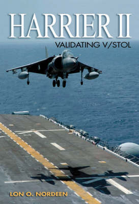 Harrier II: Validating V/Stol (Hardback)