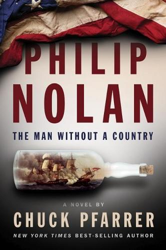 Philip Nolan: The Man Without a Country (Hardback)