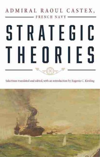 Strategic Theories (Paperback)
