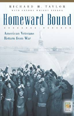 Homeward Bound: American Veterans Return from War (Paperback)