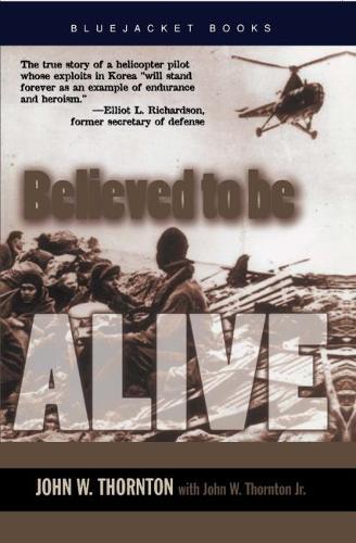 Believed to be Alive - Bluejacket Books (Paperback)