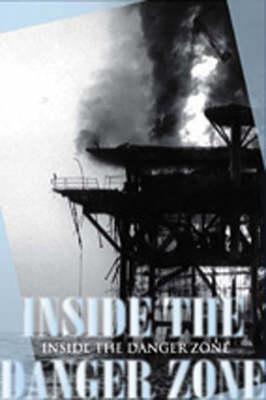 Inside the Danger Zone: The U.S. Military in the Persian Gulf, 1987-1988 (Hardback)
