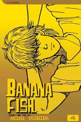 Banana Fish, Vol. 4 - Banana Fish 4 (Paperback)