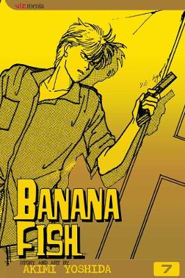 Banana Fish, Vol. 7 - Banana Fish 7 (Paperback)