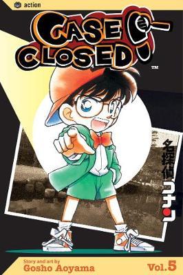 Case Closed, Vol. 5 - Case Closed 5 (Paperback)