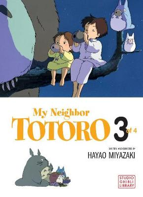My Neighbor Totoro, Vol. 3: Film Comic - My Neighbor Totoro 3 (Paperback)