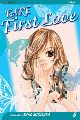 Kare First Love, Vol. 5 - Kare First Love 5 (Paperback)