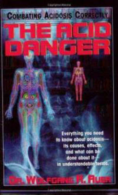 The Acid Danger: Combating Acidosis Correctly (Paperback)