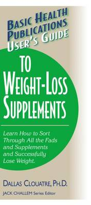 User's Guide to Weight-loss Supplements (Paperback)