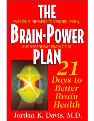 Brainpower Plan: 21 Days to Better Brain Health (Paperback)
