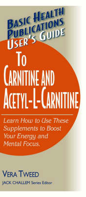 User's Guide to Carnitine and Acetyl-L-Carnitine (Paperback)