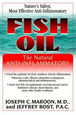 Fish Oil: The Natural Anti-Inflammatory (Paperback)