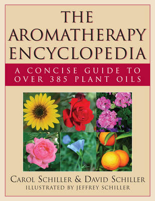 Aromatherapy Encyclopedia: A Concise Guide to Over 385 Plant Oils (Paperback)